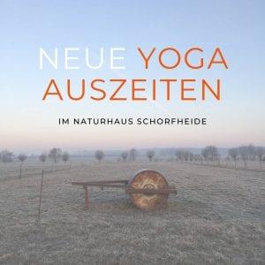 Yoga-Auszeit im Naturhaus Schorfheide